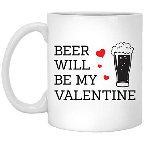 Beer Will be My Valentine Mugs - Handmade Funny 11oz Mug Best Birthday Gifts for Men Husband Father Women Friends Work Valentine Gift (Valentine Mug)