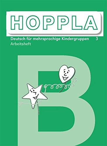 HOPPLA 3. Arbeitsheft B: 1 - 3 Schuljahr, Aufbauunterricht