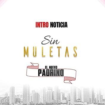 Intro Noticia Sin Muletas