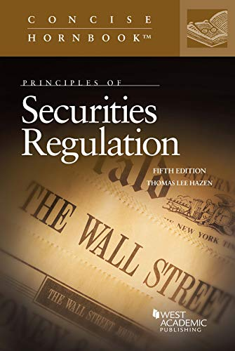Principles of Securities Regulation (Concise Hornbook Series) (English Edition)