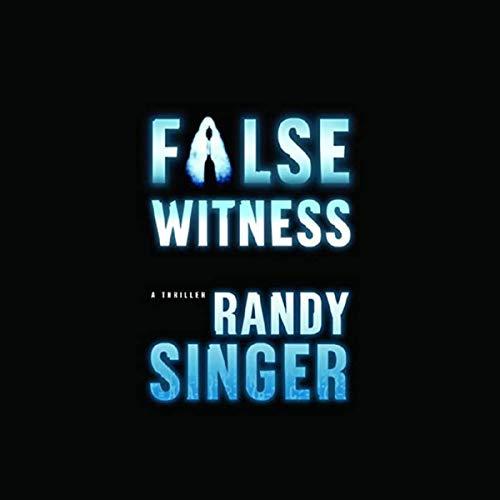 False Witness Audiobook By Randy D Singer cover art