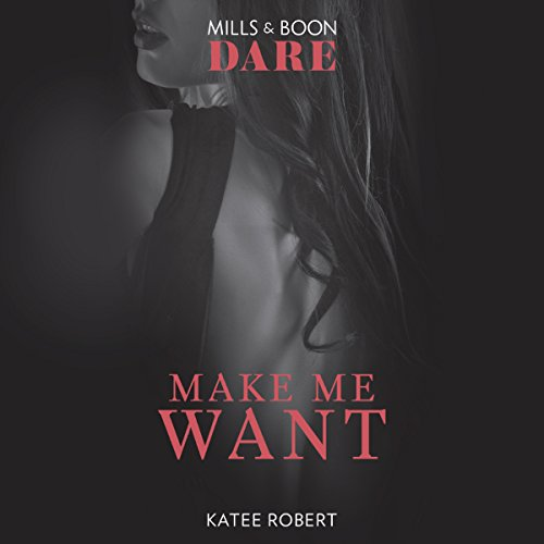 Make Me Want audiobook cover art