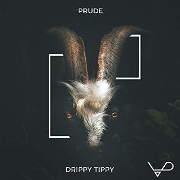 Drippy Tippy