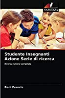 Studente Insegnanti Azione Serie di ricerca
