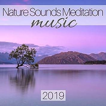 Nature Sounds Meditation Music 2019 - Healing Power of Water Sounds