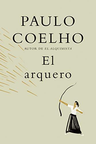 El arquero (Spanish Edition)
