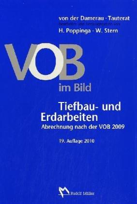 VOB im Bild – Tiefbau- und Erdarbeiten: VOB im Bild – Tiefbau- und Erdarbeiten Abrechnung nach der VOB 2009