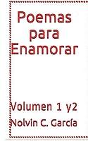 Poemas para Enamorar: Volumen 1 y2