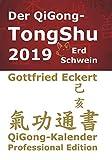 Der QiGong-TongShu 2019 - Gottfried Eckert