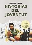 Historias del Joventut (Baloncesto para leer)