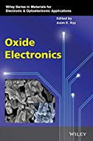 Oxide Electronics (Wiley Series in Materials for Electronic & Optoelectronic Applications)