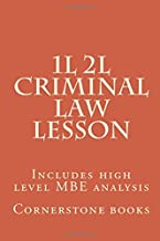 1L 2L Criminal Law Lesson: Includes high level MBE analysis