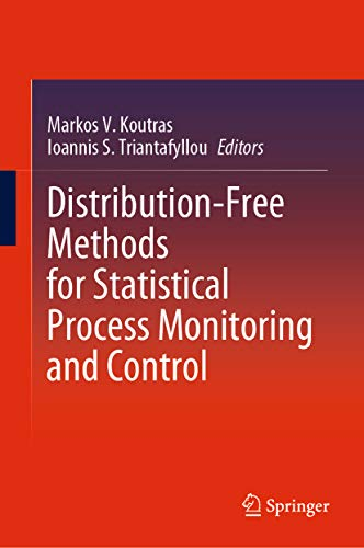 Distribution-Free Methods for Statistical Process Monitoring and Control (English Edition)