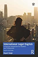International Legal English: A Practical Introduction for Students and Professionals