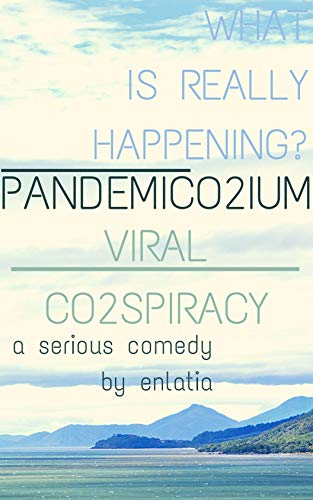 Pandemiconium: Viral Conspiracy: Comedy/Humor/Satire in Fiction for the Coronavirus (Covid) Pandemic and... Love Crisis (English Edition)