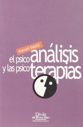 El Psicoanálisis Y Las Psicoterapias (TRAT.PSIQUIATRIA DEL NIÑO / DIVAN TERRIB)