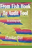 From Fish Hook To Audit Tool: An autobiography