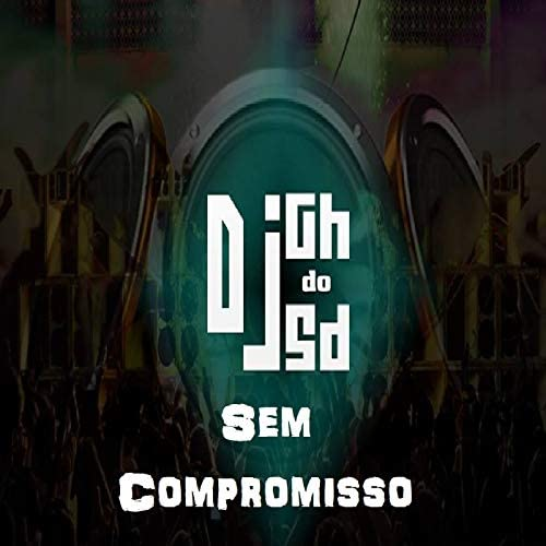 DJ GH do SD feat. MC Leo da CP