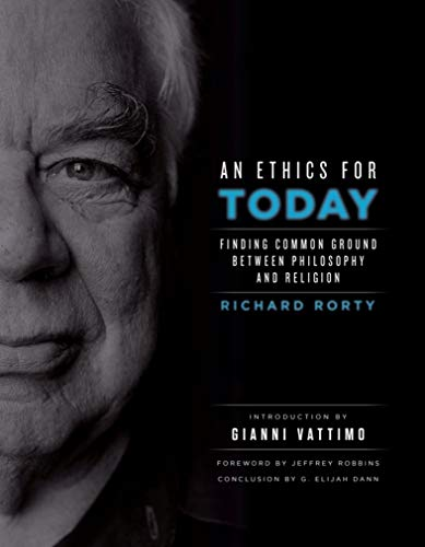 An Ethics for Today: Finding Common Ground Between Philosophy and Religion (English Edition)