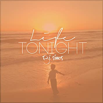 Life Tonight