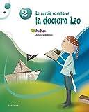 Antologia de textos 2º Primaria: (La extraña consulta de la doctora Leo) (Pixépolis) -...