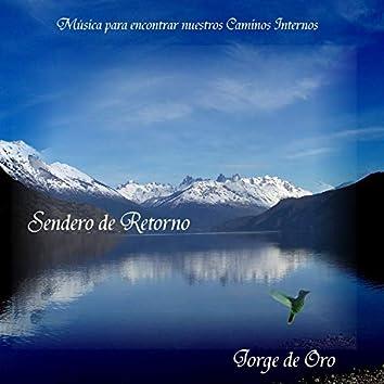 Sendero de Retorno, Música para Encontrar Nuestros Caminos Internos