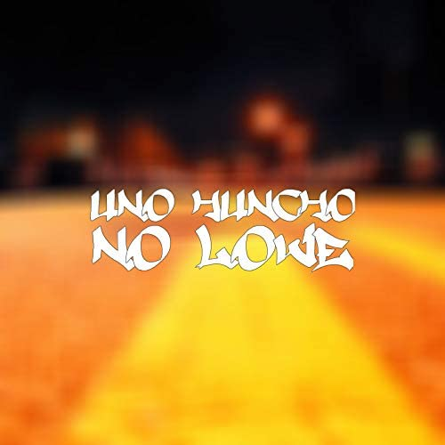 Uno Huncho