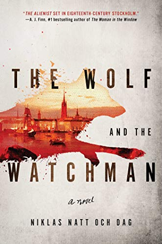Image of The Wolf and the Watchman: A Novel