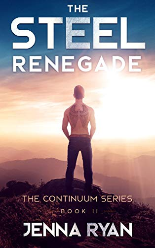 The Steel Renegade: A Future Unknown (Continuum)