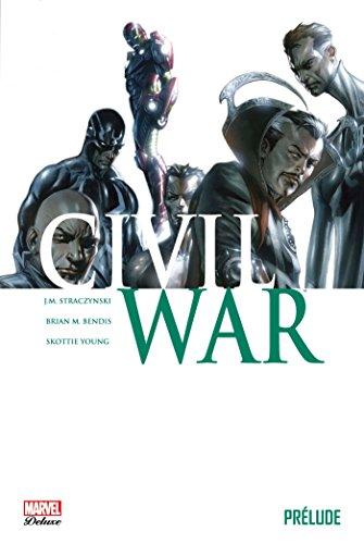 CIVIL WAR : PRELUDE