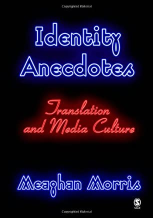 Identity Anecdotes: Translation and Media Culture