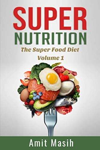 Super Nutrition The SuperFood Diet Volume 1 product image