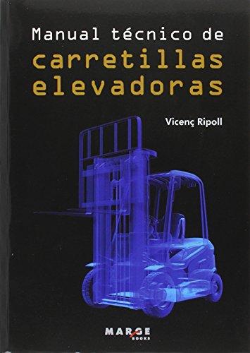 Manual técnico de carretillas elevadoras: 0 (Biblioteca de logística)
