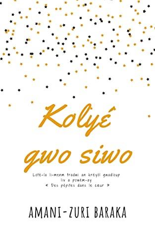 Kolyé gwo siwo (French Edition)