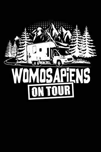 Womosapiens auf Tour: Notizbuch für Wohnmobil Reisemobil Womo Camper A5 dotted Punktraster Bullet Journal