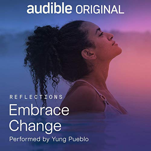 Embrace Change Audiobook By Yung Pueblo cover art