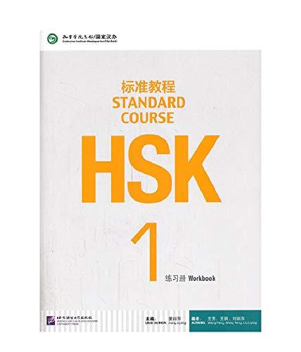HSK. Standard course. Per le Scuole superiori: HSK STANDARD COURSE 1- WORKBOOK (LIBRO + CD MP3)