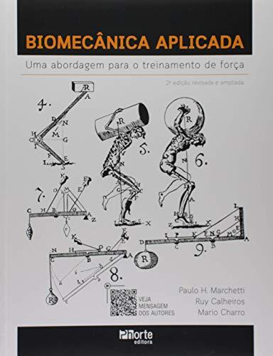 Biomecânica Aplicada: Uma Abordagem Para O Treinamento De Força