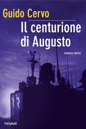 Il centurione di Augusto (Bestseller)