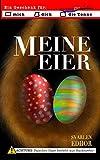 Meine Eier: Ein lustiges Buch mit schwarzem Humor aus dem Brausesee Universum (German Edition)