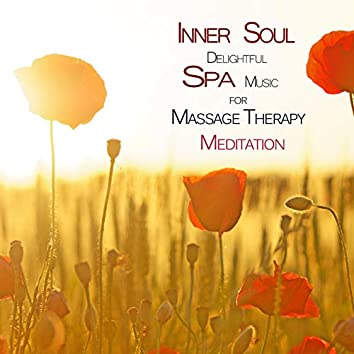 Inner Soul: Delightful Spa Music for Massage, Therapy and Meditation (feat. Marco Pieri)