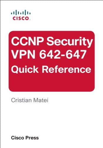 CCNP Security VPN 642-647 Quick Reference (English Edition)