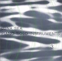 Luna Sea Piano Solo Instruments V.3 by Shiori Aoyama (2001-12-19)