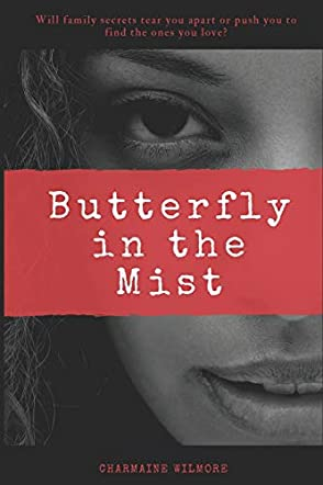 Butterfly in the Mist