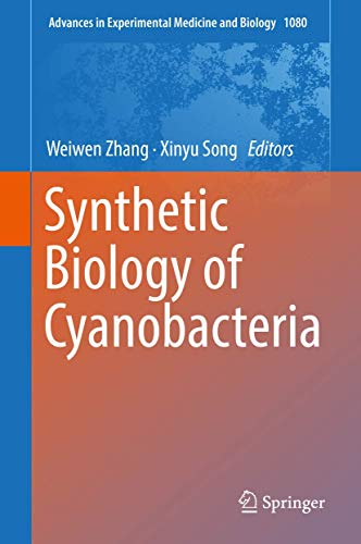 Synthetic Biology of Cyanobacteria (Advances in Experimental Medicine and Biology)