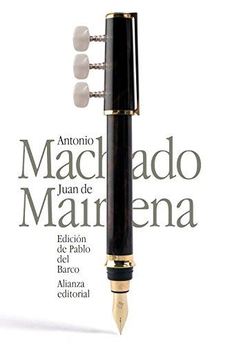 Juan de Mairena : sentencias, donaires, apuntes y recuerdos de un profesor apócrifo (El libro de bolsillo - Bibliotecas de autor - Biblioteca Antonio Machado)
