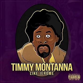 Like Jerome