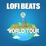 LoFi Beats (World Tour)