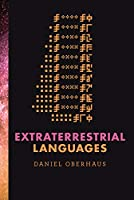 Extraterrestrial Languages (The MIT Press)