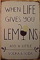 人生があなたにレモンを与えるときヴィンテージスタイルの金属サイン鉄の絵画屋内 & 屋外ホームバーコーヒーキッチン壁の装飾 8 × 12 インチ